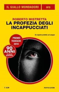 Mistretta La Profezia degli Incappucciati Giallo Mondadori Oro 30