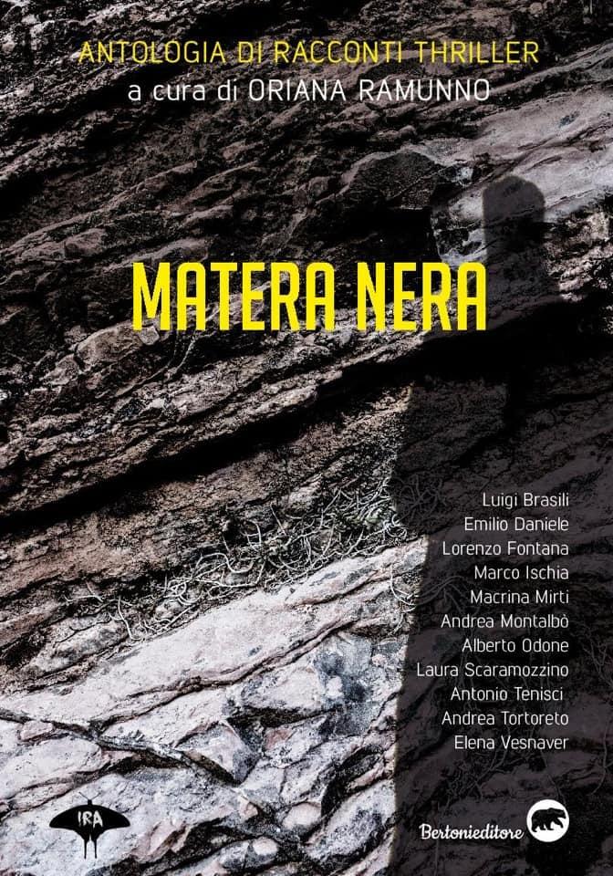 Matera Nera a cura di Oriana Ramunno - Undici racconti dedicati a Matera