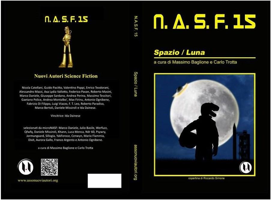 N.A.S.F. 15 Spazio/Luna - I finalisti del 15° concorso Nuovi Autori Science Fiction